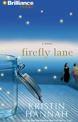 Firefly-Lane-Kristin-Hannah-abridged-retail-Brilliance-Audio-books